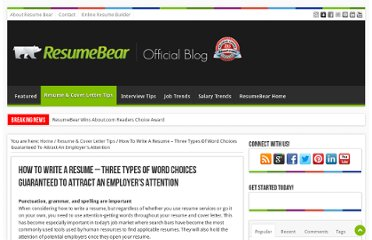http://blog.resumebear.com/resume-cover-letter-tips/how-to-write-a-resume-three-types-of-word-choices-guaranteed-to-attract-an-employers-attention/
