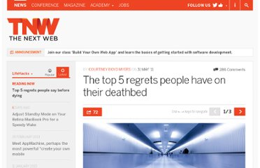 http://thenextweb.com/lifehacks/2011/05/31/the-top-5-regrets-people-make-on-their-deathbeds/