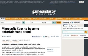 http://www.gamesindustry.biz/articles/2011-06-01-microsoft-xbox-to-become-entertainment-brand