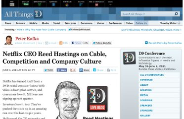 http://allthingsd.com/20110601/netflix-ceo-reed-hastings-live-at-d9/
