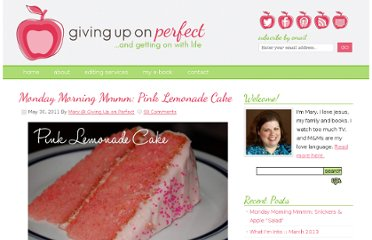 http://www.givinguponperfect.com/2011/05/monday-morning-mmmm-pink-lemonade-cake/