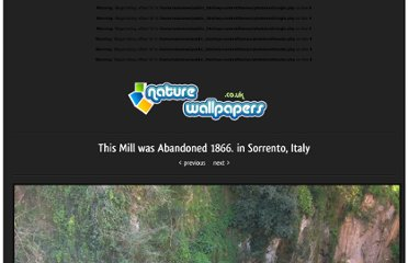 http://nature-wallpapers.co.uk/2011/05/22/this-mill-was-abandoned-1866-in-sorrento-italy/