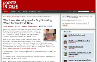 http://www.pointsincase.com/articles/inner-monologue-guy-smoking-weed-first-time