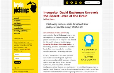 http://www.brainpickings.org/index.php/2011/06/01/david-eagleman-incognito/