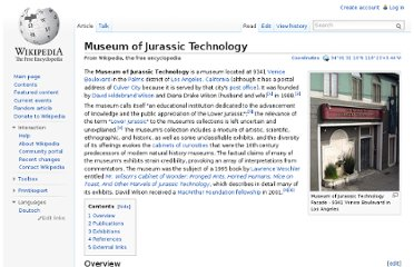 http://en.wikipedia.org/wiki/Museum_of_Jurassic_Technology
