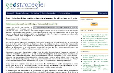 http://www.geostrategie.com/3285/au-crible-des-informations-tendancieuses-la-situation-en-syrie/