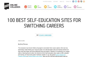 http://www.onlinecolleges.net/2009/07/26/100-best-self-education-sites-for-switching-careers/