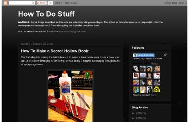 http://how2dostuff.blogspot.com/2006/02/how-to-make-secret-hollow-book.html