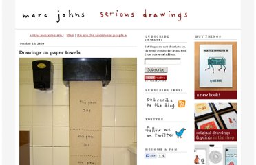 http://www.marcjohns.com/blog/2009/10/drawings-on-paper-towels.html