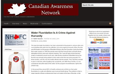 http://canadianawareness.org/2011/06/water-fluoridation-is-a-crime-against-humanity/