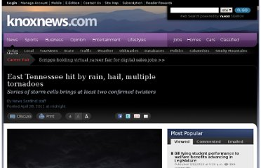 http://www.knoxnews.com/news/2011/apr/28/east-tennessee-hit-by-rain-hail-multiple-tornadoes/
