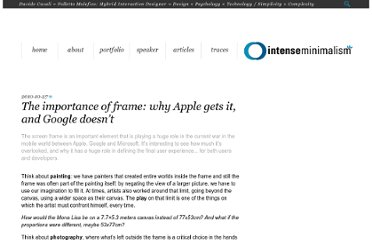 http://intenseminimalism.com/2010/the-importance-of-frame-why-apple-gets-it-and-google-doesnt/