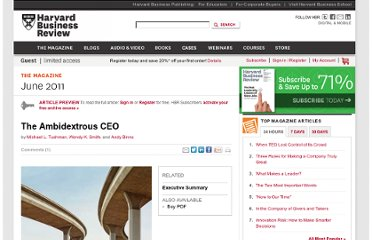 http://hbr.org/2011/06/the-ambidextrous-ceo/ar/3