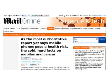 http://www.dailymail.co.uk/sciencetech/article-1393374/As-authoritative-report-says-mobile-phones-pose-health-risk-cold-hard-facts-mobiles-cancer.html