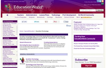 http://www.educationworld.com/special_ed/assistive/index.shtml
