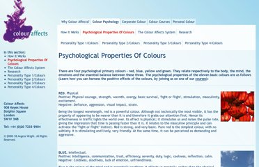 http://www.colour-affects.co.uk/psychological-properties-of-colours