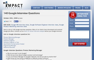 http://www.impactinterview.com/2009/10/140-google-interview-questions/
