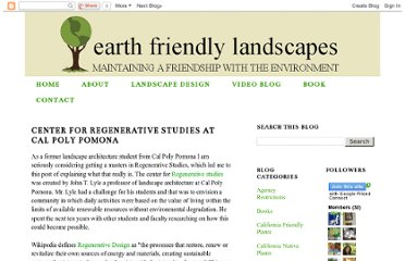 http://earthfriendlylandscapes.blogspot.com/2010/03/center-for-regenerative-studies-at-cal.html