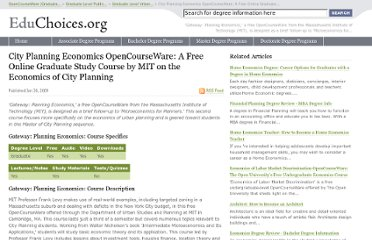 http://educhoices.org/articles/City_Planning_Economics_OpenCourseWare_A_Free_Online_Graduate_Study_Course_by_MIT_on_the_Economics_of_City_Planning.html