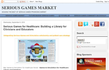 http://seriousgamesmarket.blogspot.com/2010/09/serious-games-for-healthcare-building.html