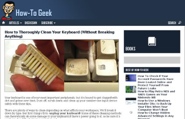 http://www.howtogeek.com/65073/how-to-thoroughly-clean-your-keyboard-without-breaking-anything/