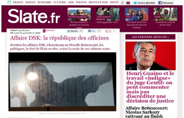 http://www.slate.fr/story/38827/DSK-republique-des-officines