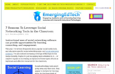 http://www.emergingedtech.com/2011/06/7-reasons-to-leverage-social-networking-tools-in-the-classroom/