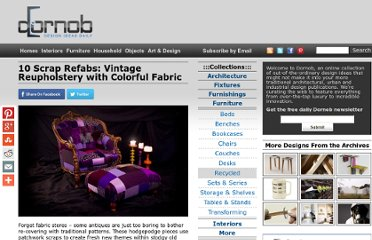 http://dornob.com/10-scrap-refabs-vintage-reupholstery-with-colorful-fabric/