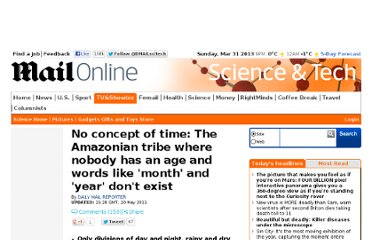 http://www.dailymail.co.uk/sciencetech/article-1389070/Amazon-Amondawa-tribe-age-words-like-month-year-dont-exist.html