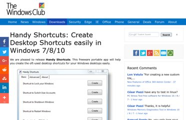 http://www.thewindowsclub.com/create-windows-desktop-shortcuts-easily-with-handy-shortcuts