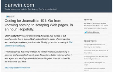 http://danwin.com/2010/04/coding-for-journalists-go-from-a-know-nothing-to-web-scraper-in-an-hour-hopefully/