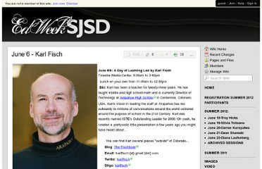 http://edweeksjsd.wikispaces.com/June+6+-+Karl+Fisch