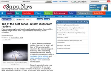 http://www.eschoolnews.com/2011/06/06/ten-of-the-best-school-reform-ideas-from-readers/
