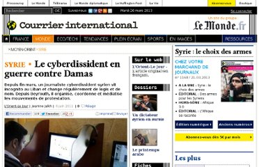 http://www.courrierinternational.com/article/2011/06/06/le-cyberdissident-en-guerre-contre-damas