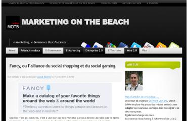 http://www.marketingonthebeach.com/fancy-ou-lalliance-du-social-shopping-et-du-social-gaming/