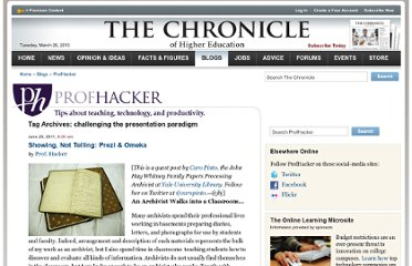 http://chronicle.com/blogs/profhacker/tag/challenging-the-presentation-paradigm