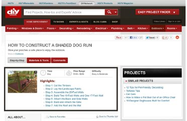 http://www.diynetwork.com/how-to/how-to-construct-a-shaded-dog-run/index.html