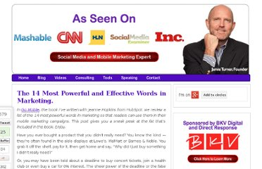http://60secondmarketer.com/blog/2010/08/11/the-14-most-powerful-and-effective-words-in-marketing/