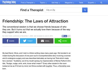 http://www.psychologytoday.com/articles/200611/friendship-the-laws-attraction