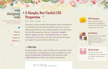 http://webdesignerwall.com/tutorials/5-simple-but-useful-css-properties