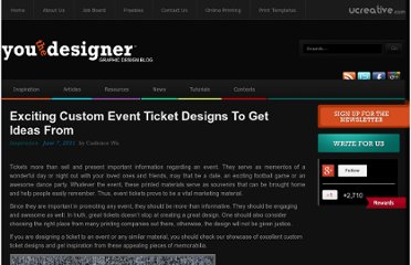 http://www.youthedesigner.com/2011/06/07/exciting-custom-event-ticket-designs-to-get-ideas-from/