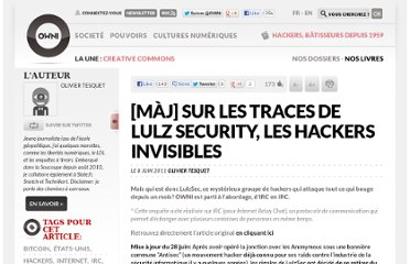 http://owni.fr/2011/06/08/sur-les-traces-de-lulz-security-les-hackers-invisibles/