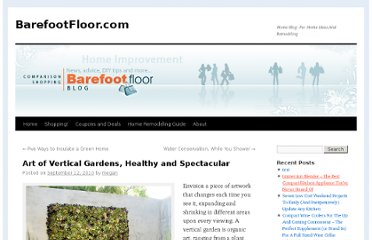 http://www.barefootfloor.com/blog/index.php/2010/09/art-of-vertical-gardens-healthy-and-spectacular/