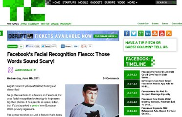 http://techcrunch.com/2011/06/08/facebooks-facial-recognition-fiasco-those-words-sound-scary/