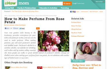 http://www.ehow.com/how_4881840_make-perfume-rose-petals.html#ixzz100otlSXb