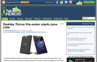 http://www.talkandroid.com/42621-toshiba-thrive-pre-order-starts-june-13th/