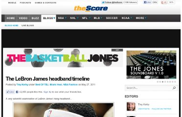 http://blogs.thescore.com/tbj/2011/05/27/the-lebron-james-headband-timeline/