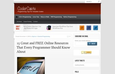 http://www.codercaste.com/2009/11/09/15-great-and-free-online-resources-that-every-programmer-should-know-about/