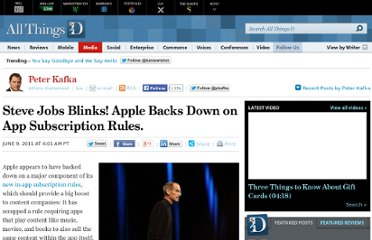http://allthingsd.com/20110609/steve-jobs-blinks-apple-backs-down-on-app-subscription-rules/
