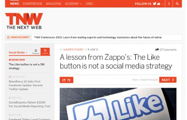 http://thenextweb.com/socialmedia/2011/06/09/a-lesson-from-zappos-the-like-button-is-not-a-social-media-strategy/